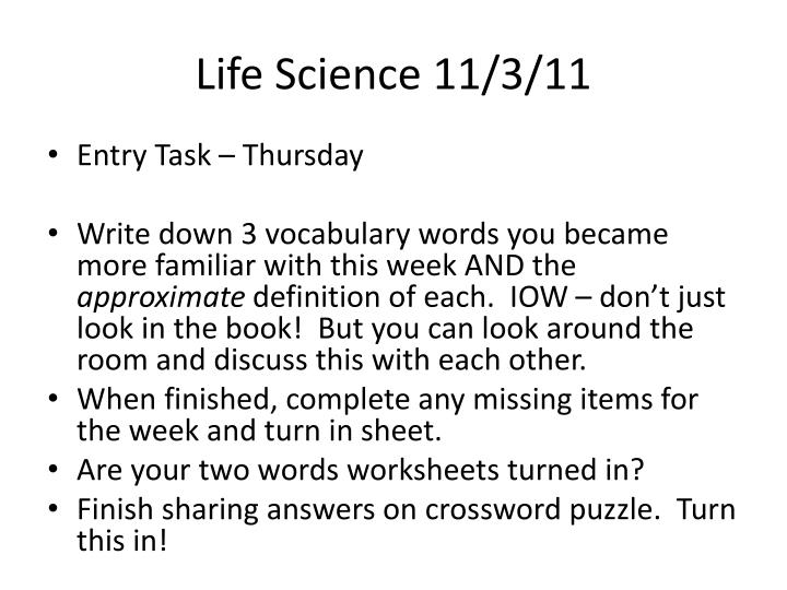Life Science 11/3/11