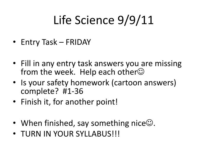 Life Science 9/9/11