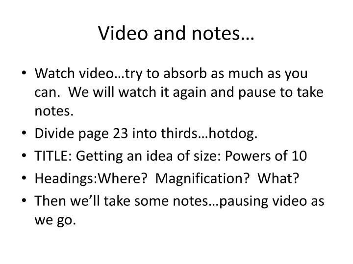 Video and notes…