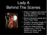 lady a behind the scenes
