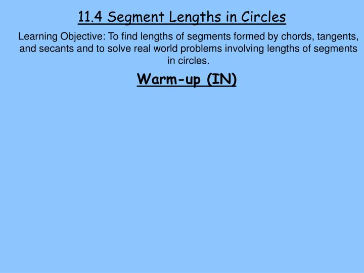11 4 segment lengths in circles