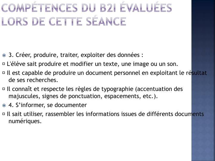 Compétences du b2i évaluées lors de cette séance