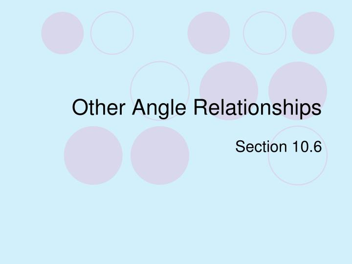Other angle relationships