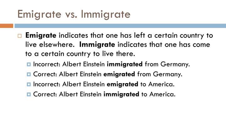 Emigrate vs. Immigrate