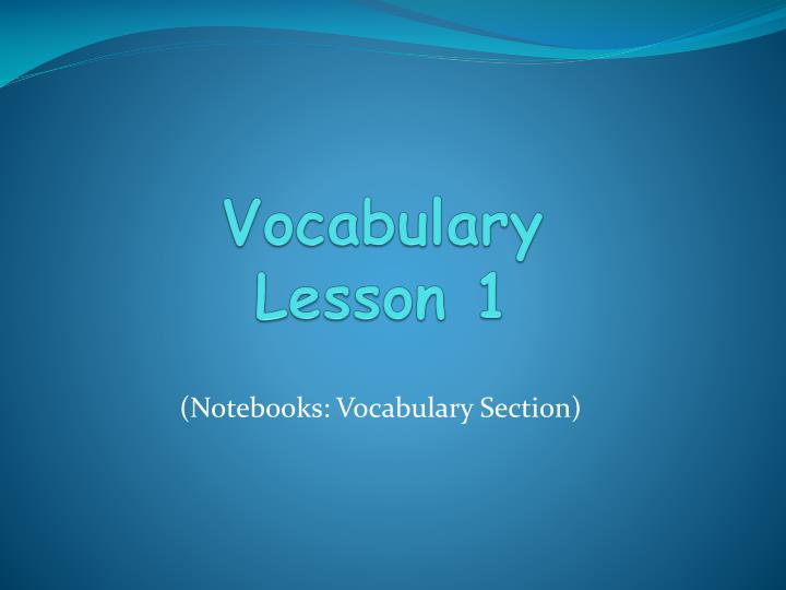 vocabulary lesson 1 n.