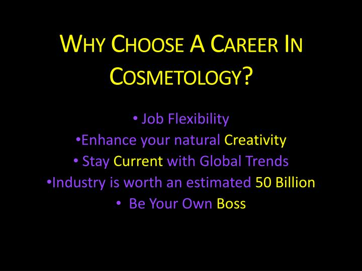 why choose a career in cosmetology n.