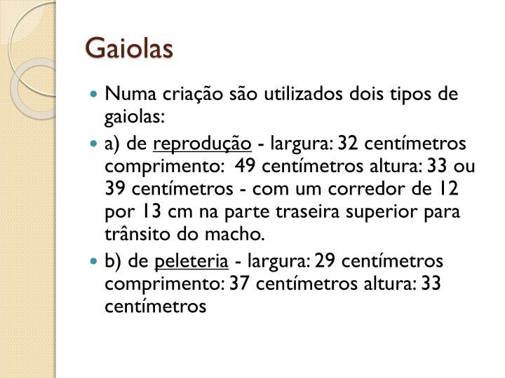 Gaiolas
