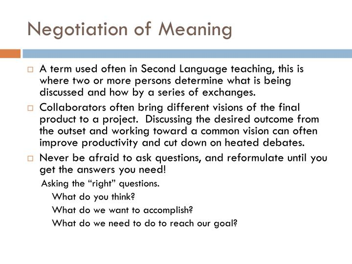 Negotiation of Meaning
