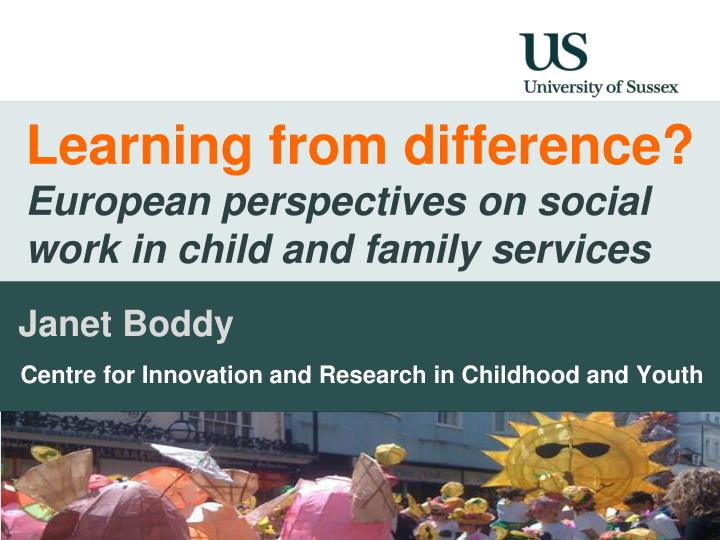 learning from difference european perspectives on social work in child and family services n.