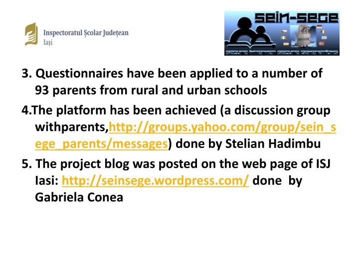 3. Questionnaires have been applied to a number of 93 parents from rural and urban