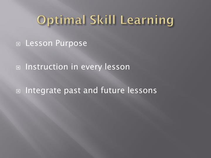 Optimal Skill Learning