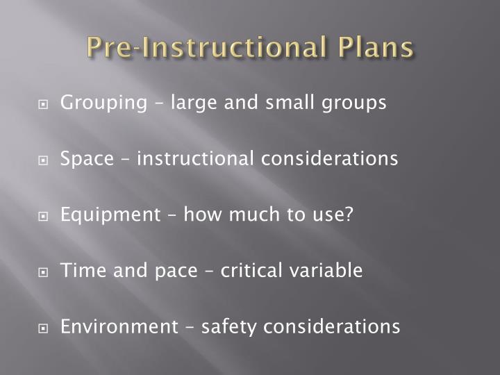 Pre instructional plans