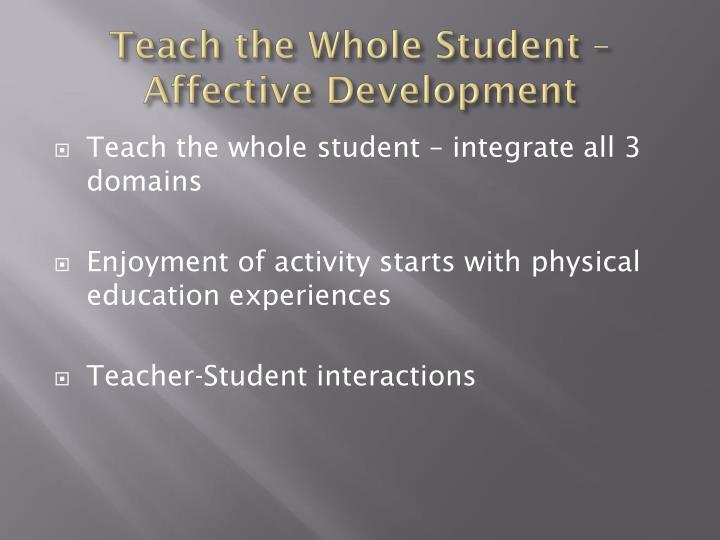 Teach the Whole Student – Affective Development