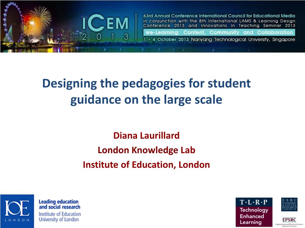 Ppt Designing The Pedagogies For Student Guidance On The Large Scale Diana Laurillard Powerpoint Presentation Id 1939649