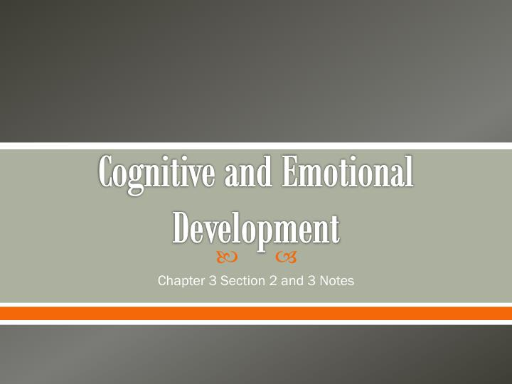 cognitive and emotional development n.