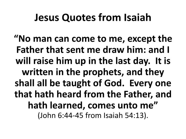 Jesus Quotes from Isaiah
