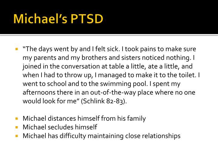 Michael's PTSD