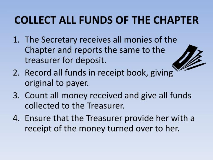 COLLECT ALL FUNDS OF THE CHAPTER