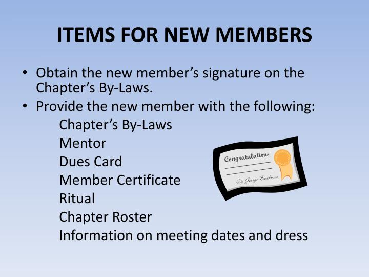ITEMS FOR NEW MEMBERS