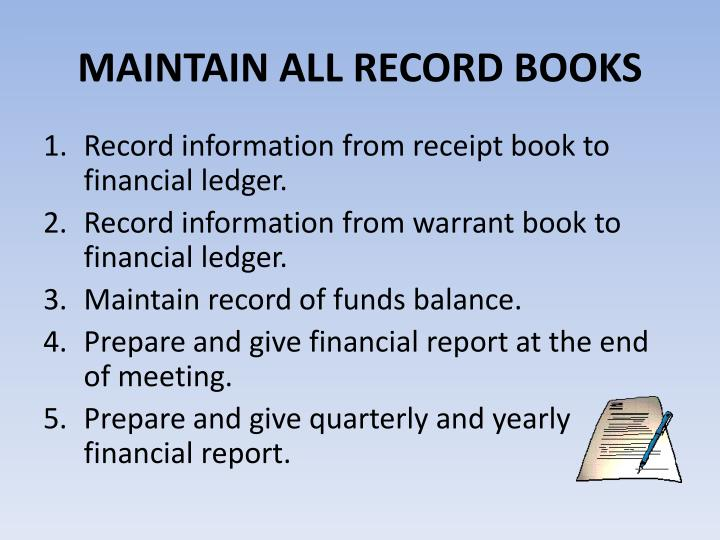 MAINTAIN ALL RECORD BOOKS