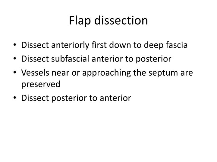Flap dissection