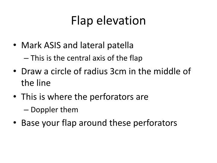 Flap elevation