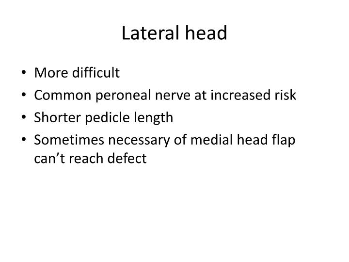 Lateral head
