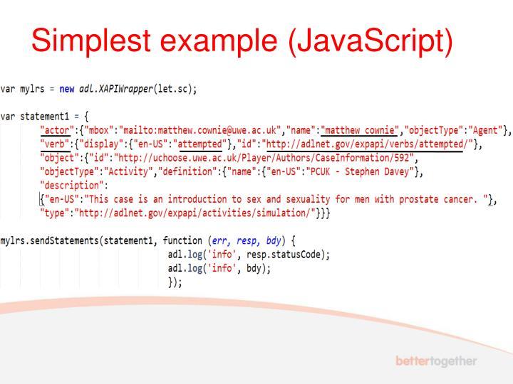 Simplest example (JavaScript)
