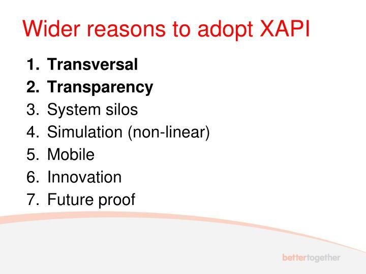 Wider reasons to adopt XAPI