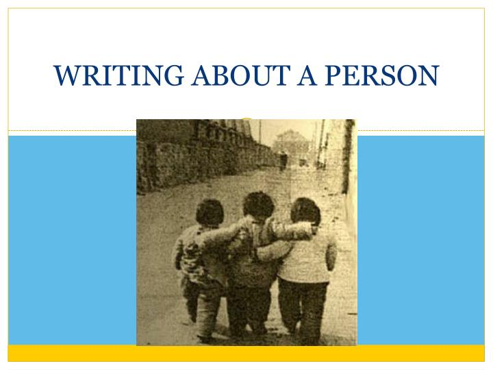 writing about a person n.