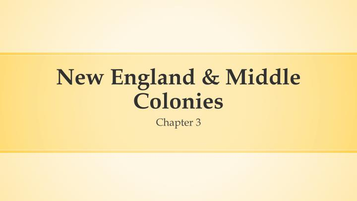 new england middle colonies n.