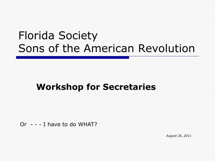 florida society sons of the american revolution n.