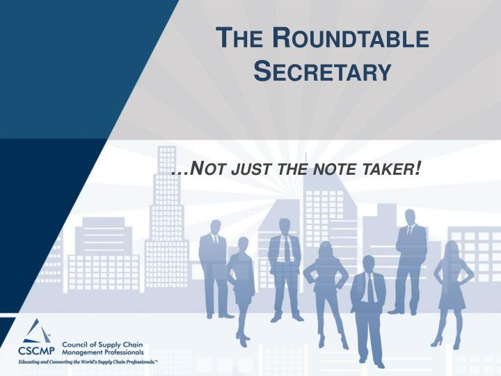 the roundtable secretary n.