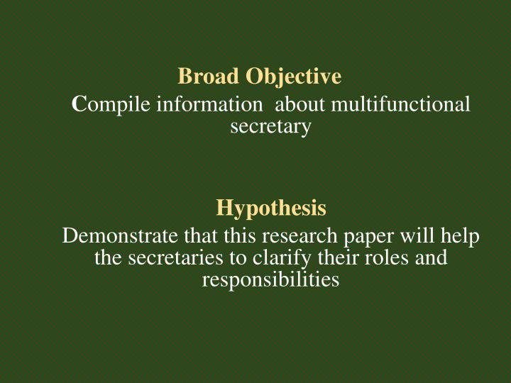 Broad Objective