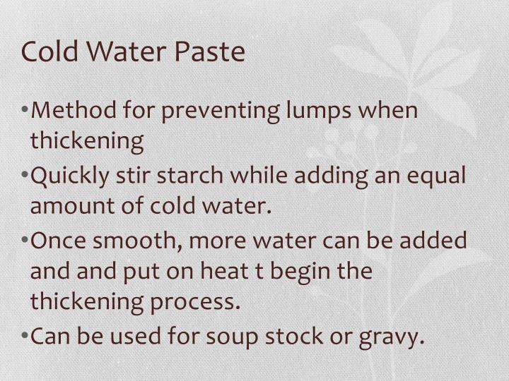 Cold Water Paste