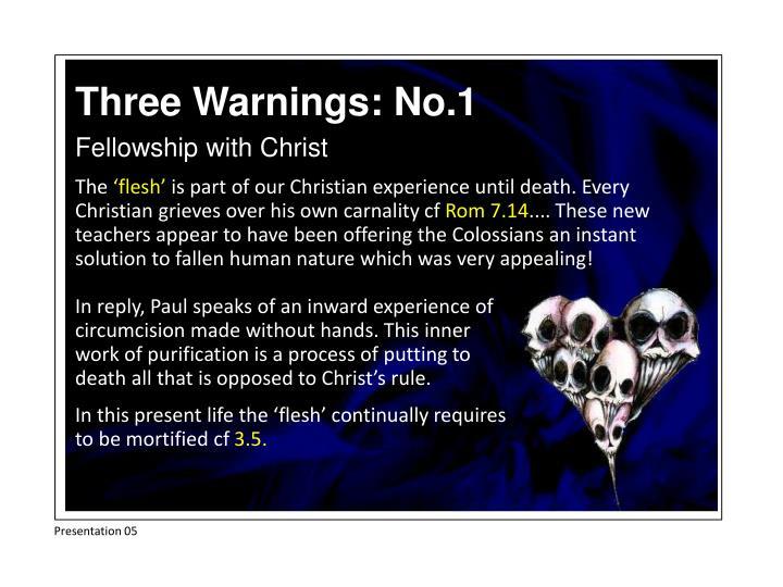 Three Warnings: No.1