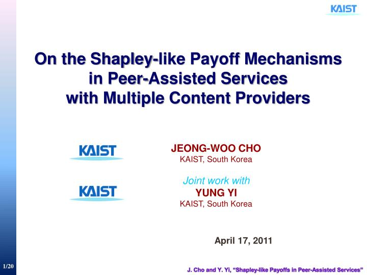 On the shapley like payoff mechanisms in peer assisted services with multiple content providers