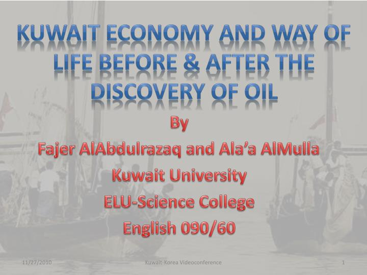 kuwait economy and way of life before after the discovery of oil n.