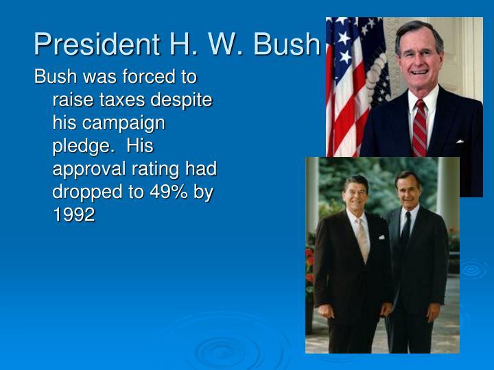 President H. W. Bush