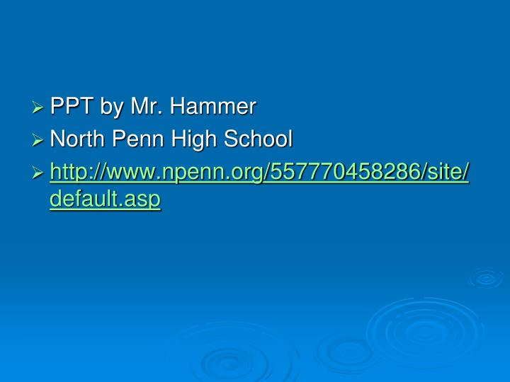PPT by Mr. Hammer
