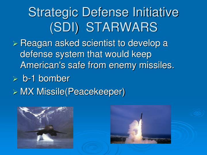 Strategic Defense Initiative (SDI)  STARWARS