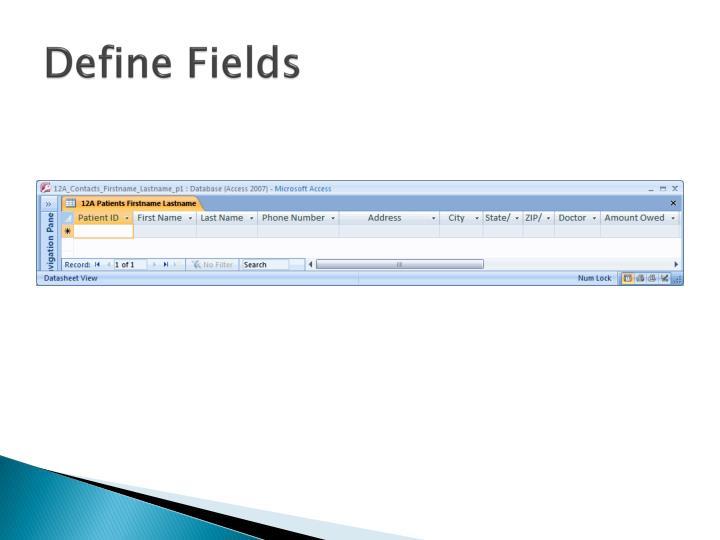 Define Fields