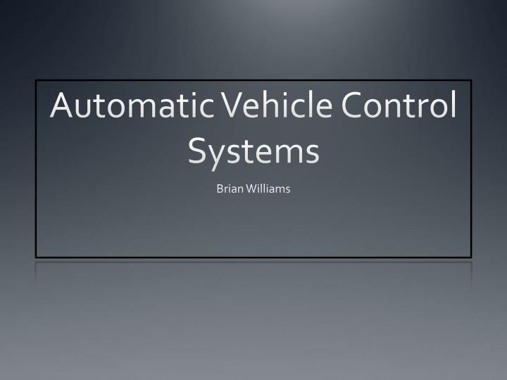 automatic vehicle control systems n.