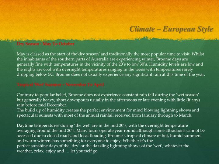Climate – European Style