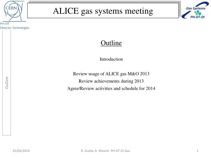 alice gas systems meeting n.
