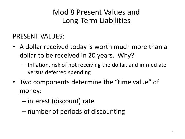 Mod 8 Present Values And Long Term
