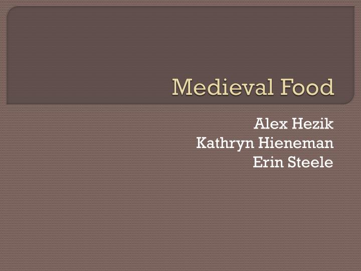 PPT - Medieval Food PowerPoint Presentation - ID:1941333