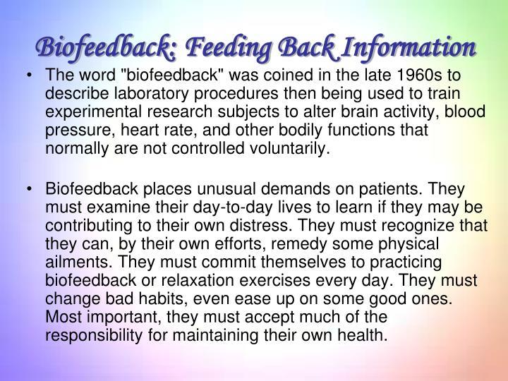 Biofeedback: Feeding Back Information