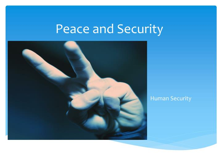 peace and security n.