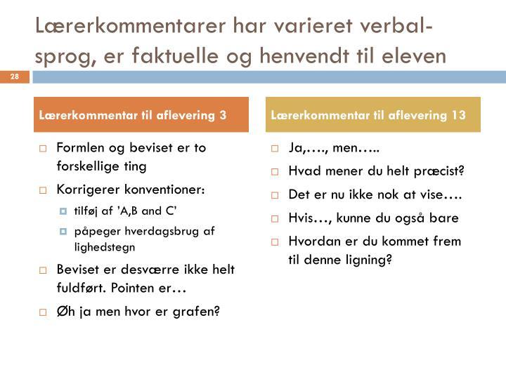 Lærerkommentarer har varieret verbal-sprog